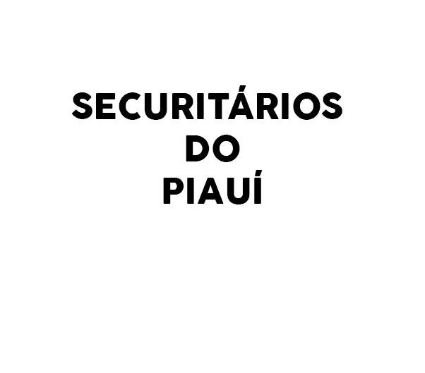 SECURITÁRIOS DO PIAUÍ